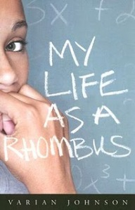 My Life as a Rhombus by Varian Johnson