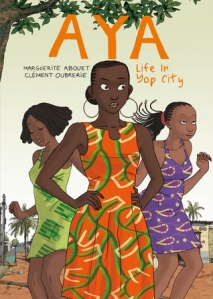 Aya in Yop City by Marguerite Abouet
