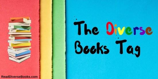The Diverse Books Tag