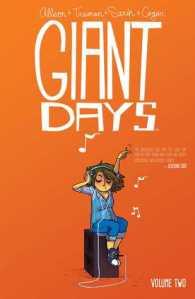 Giant Days, Vol. 2 by John Allison