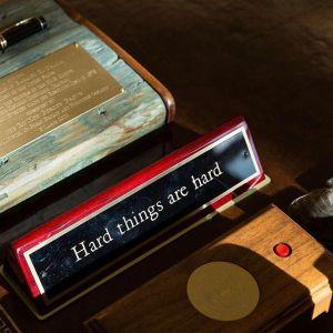 hard things are hard