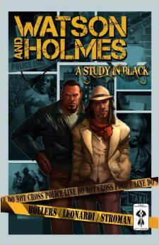Watson and Holmes A Study in Black by Karl Bollers
