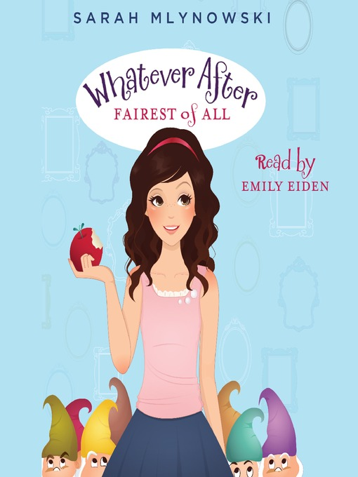 Whatever After Fairest of All by Sarah Mlynowski