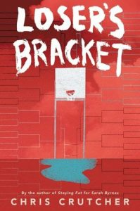 loser's bracket by chris crutcher